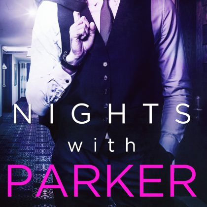 Nights with Parker by Alice Tribue