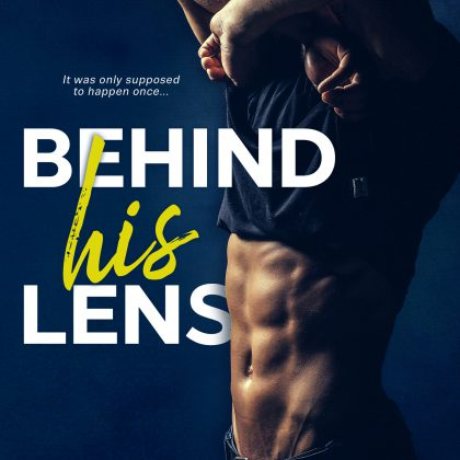 Behind His Lens by Beth Michele