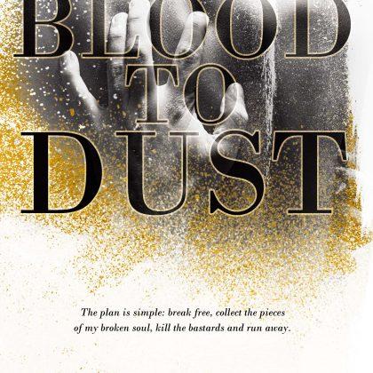 Blood to Dust by LJ Shen