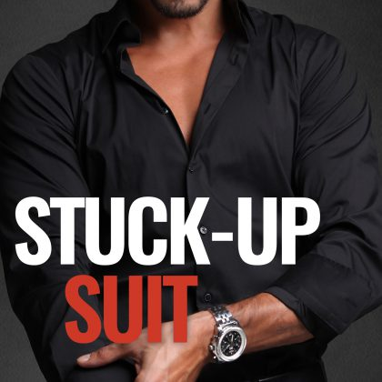 Stuck Up Suit by Penelope Ward & Vi Keeland