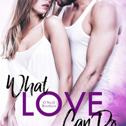 What Love Can Do by Virna DePaul