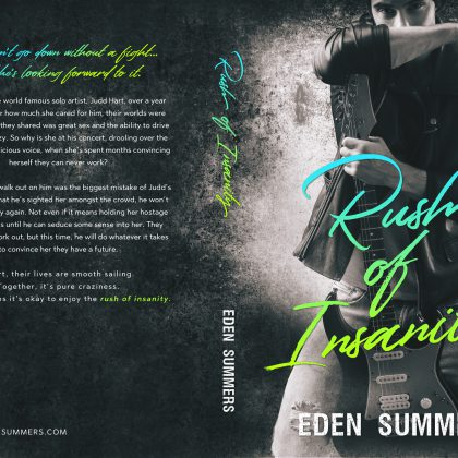 Rush of Insanity by Eden Summers