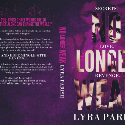 No Longer Weak by Lyra Parish
