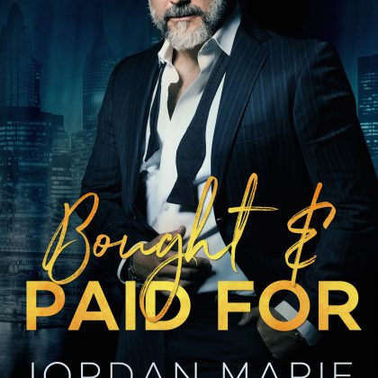 Bought and Paid For by Jordan Marie & Jenika Snow