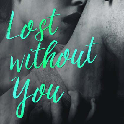 Lost Without You by M. O'Keefe
