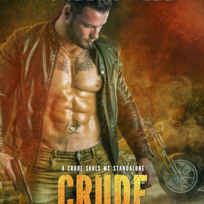 Crude Possession by Kathleen Kelly and Maci Dillon